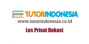 Les Privat Bekasi Tutorindonesia.co.id