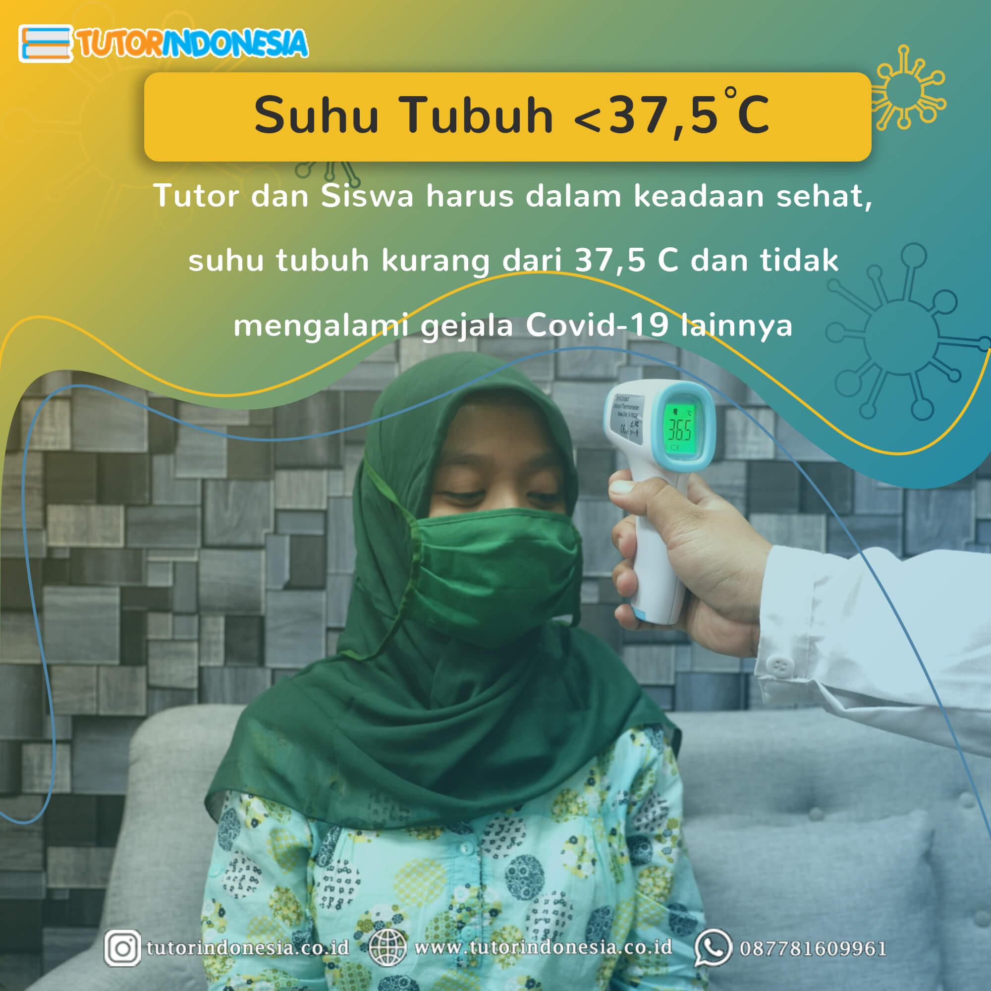 Mengecek suhu tubuh tutor untuk memastikan tutor dalam kondisi sehat. Les privat dengan protokol kesehatan